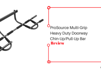 Pro Source Multi-Grip Heavy Duty Doorway Bar Review