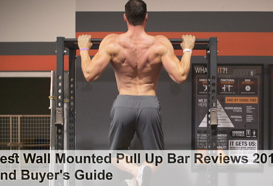 Best Wall Mounted Pull Up Bar Reviews 2018 And Buyer's Guide