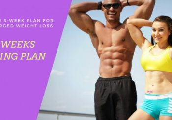 3 Week Diet Review | The Simple 3-Week Plan For Weight Loss