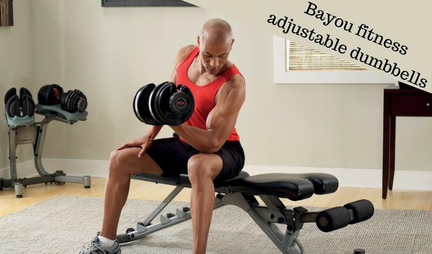 Bayou Fitness Adjustable Dumbbells Reviews | best adjustable dumbbells